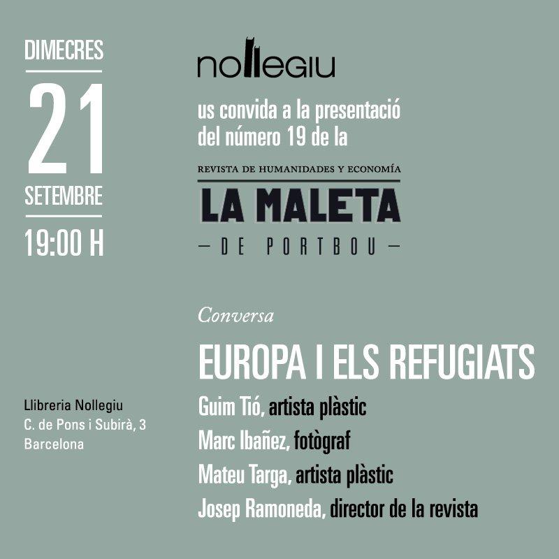01fde8fde La Maleta de Portbou arriba a Nollegiu per presentar la seva 19a edició i  el projecte audiovisual d'un grup de joves, en un acte centrat en la crisi  dels ...